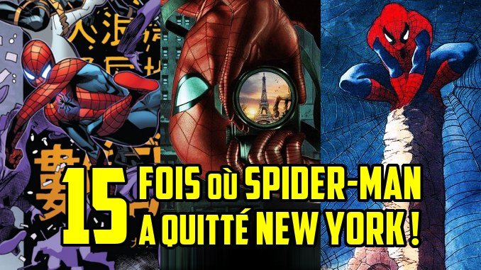 far-from-home-15-fois-ou-spider-man-a-quitte-new-york-pour-voyager-a-travers-le-monde.jpg